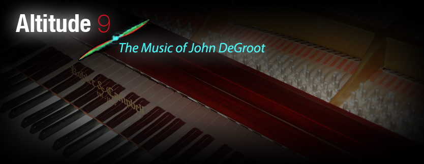 Altitude 9 The Music of John DeGroot